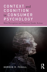 Context and Cognition in Consumer Psychology by Gordon Foxall