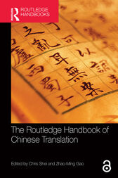 The Routledge Handbook of Chinese Translation by Chris Shei