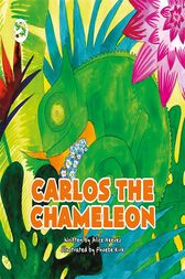 Carlos the Chameleon by Alice Reeves