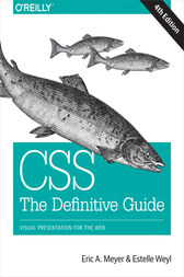 CSS: The Definitive Guide by Eric A. Meyer