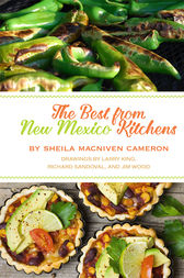 The Best from New Mexico Kitchens by Sheila MacNiven Cameron