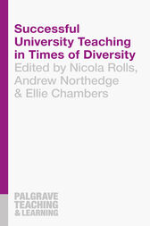 Successful University Teaching in Times of Diversity by Nicola Rolls