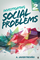 Investigating Social Problems by A. Javier Trevino
