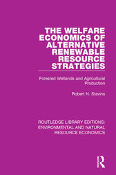 The Welfare Economics of Alternative Renewable Resource Strategies by Robert N. Stavins