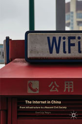 The Internet in China by Gianluigi Negro