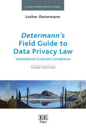Determann's Field Guide to Data Privacy Law by Lothar Determann