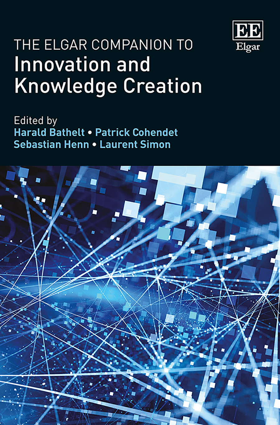 Download Ebook The Elgar Companion to Innovation and Knowledge Creation by Harald Bathelt Pdf