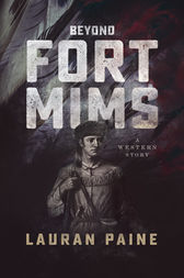 Beyond Fort Mims by Lauran Paine