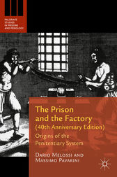 The Prison and the Factory (40th Anniversary Edition) by Dario Melossi