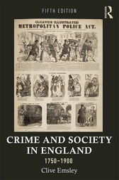 Crime and Society in England, 1750–1900 by Clive Emsley