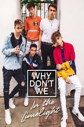 Why Don't We: In the Limelight
