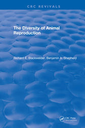 The Diversity of Animal Reproduction by Richard E. Blackwelder