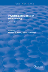 Physiological Models in Microbiology by M. Bazin