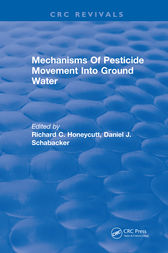 Mechanisms Of Pesticide Movement Into Ground Water by R. Honeycutt
