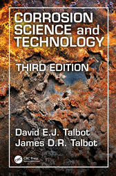 Corrosion Science and Technology by David E.J. Talbot
