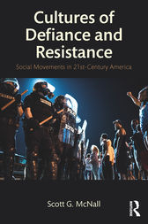Cultures of Defiance and Resistance by Scott G. McNall