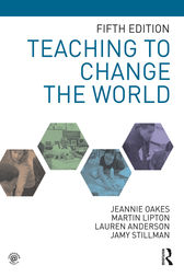 Teaching to Change the World by Jeannie Oakes