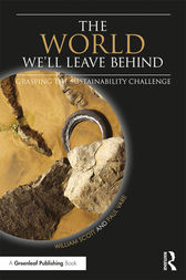 The World We'll Leave Behind by William Scott