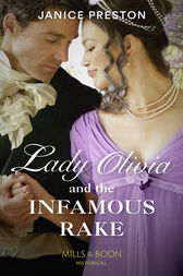 Lady Olivia And The Infamous Rake (Mills & Boon Historical) (The Beauchamp Heirs, Book 1) by Janice Preston