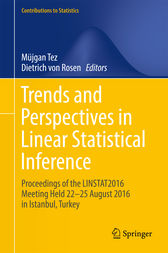 Trends and Perspectives in Linear Statistical Inference by Müjgan Tez