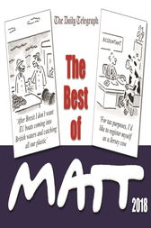 The Best of Matt 2018 by Matt Pritchett