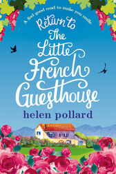 Return to the Little French Guesthouse by Helen Pollard