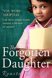 The Forgotten Daughter by Renita D'Silva