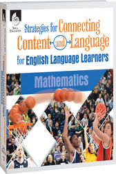 Strategies for Connecting Content and Language for ELLs: Mathematics eBook by Eugenia Mora-Flores