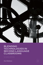 Blending Technologies in Second Language Classrooms by Don Hinkelman