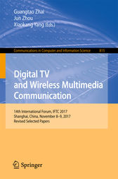 Digital TV and Wireless Multimedia Communication by Guangtao Zhai