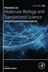 Sirtuins in Health and Disease by Weiping Zheng