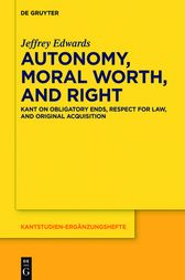 Autonomy, Moral Worth, and Right by Jeffrey Edwards
