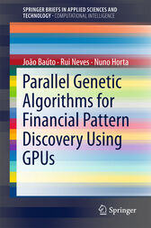 Parallel Genetic Algorithms for Financial Pattern Discovery Using GPUs by João Baúto