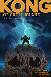 Kong of Skull Island Vol. 3 by James Asmus