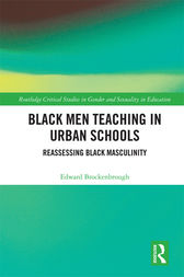 Black Men Teaching in Urban Schools by Edward Brockenbrough