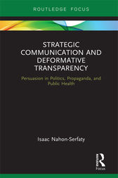Strategic Communication and Deformative Transparency by Isaac Nahon-Serfaty