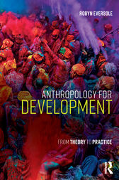 Anthropology for Development by Robyn Eversole