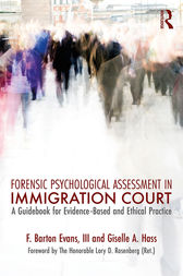 Forensic Psychological Assessment in Immigration Court by III Evans