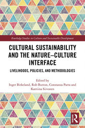 Cultural Sustainability and the Nature-Culture Interface by Inger Birkeland