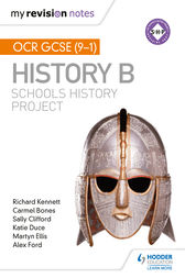 My Revision Notes: OCR GCSE (9-1) History B: Schools History Project by Richard Kennett