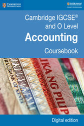Cambridge IGCSE® and O Level Accounting Coursebook Digital Edition by Catherine Coucom