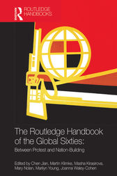 The Routledge Handbook of the Global Sixties by Chen Jian
