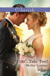 ''i Do''...Take Two! by Merline Lovelace