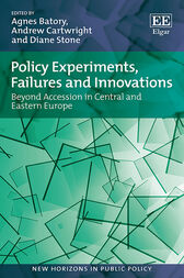 Policy Experiments, Failures and Innovations by Agnes Batory