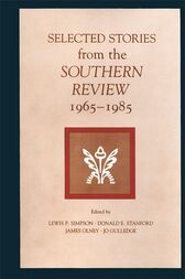 Selected Stories from the Southern Review by Lewis P. Simpson