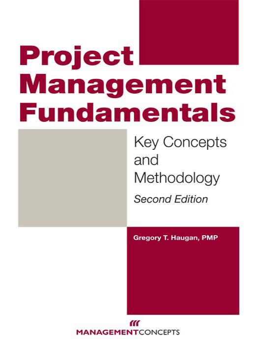 Download Ebook Project Management Fundamentals (2nd ed.) by Gregory T. Haugan Pdf