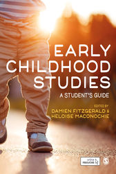 Early Childhood Studies: A Student's Guide