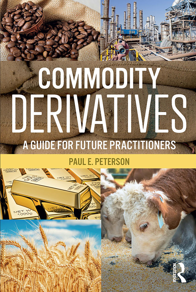 Download Ebook Commodity Derivatives by Paul E. Peterson Pdf