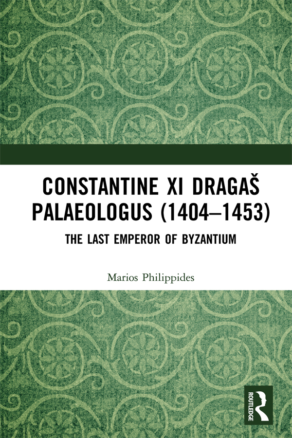 Constantine XI DragaÅ¡ Palaeologus (1404â1453)