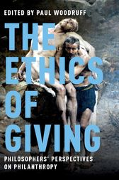 The Ethics of Giving: Philosophers' Perspectives on Philanthropy